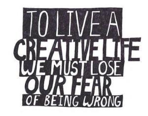to-live-a-creative-life-we-must-lose-our-fear-of-being-wrong1